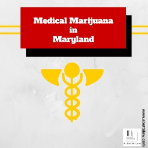 Medical Marijuana in Maryland