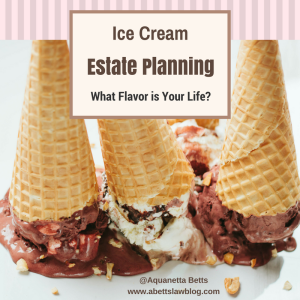 Ice Cream Estate Planning Picture